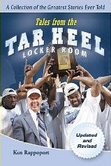 Ken Rappoport: Tales from the Tar Heel Locker Room