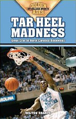 Wilton Sharpe: Tar Heel Madness