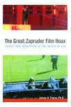 The Great Zapruder Film Hoax by James Fetzer
