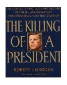 The Killing of a President by Robert Groden
