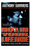 Not In Your Lifetime by Anthony Summers